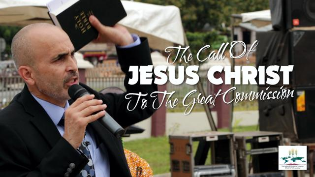 The Call of Jesus Christ To The Great Commission
